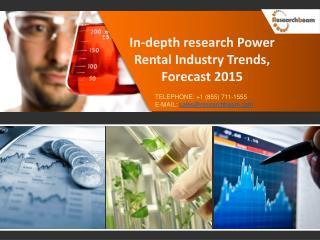 Power Rental Industry Growth, Demand, Analysis 2015