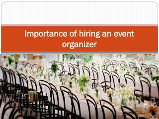 Importance of hiring an event organizer