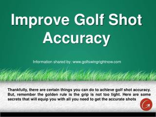 Golf Shot Accuracy Improvement Tips