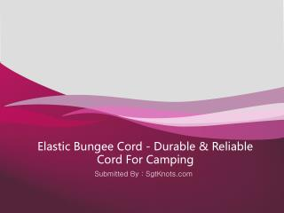 Elastic Bungee Cord - Durable & Reliable Cord For Camping