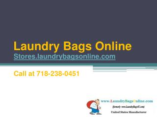 Nylon Laundry Bags at Competitive Prices - Call at 1-800-224-4476
