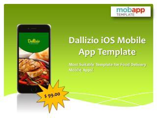 Custom Dallizio iOS Mobile App Template - Only at $99
