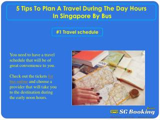 5 tips to plan a travel during the day hours in Singapore by
