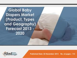 Global Baby Diapers Market (Product Types and geography) - S