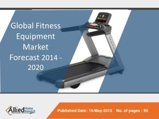 Global Fitness Equipment Market (Type, User and Geography) -