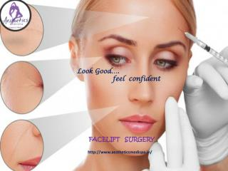 Facelift Surgeon India Available only at Aesthetics Medispa