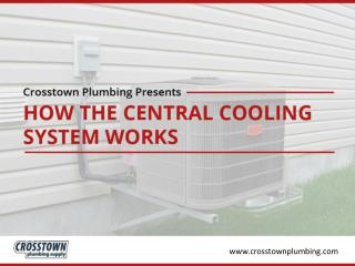 How the Central Cooling System Works