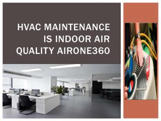 HVAC maintenance is indoor air quality airone360
