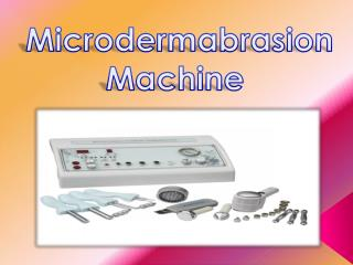 What is Microdermabrasion Machine?