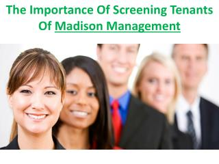The Importance Of Screening Tenants Of Madison Management