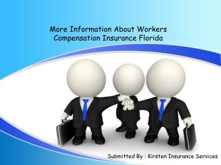 More Information About Workers Compensation Insurance Florid