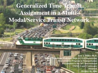 Generalized Time Transit Assignment in a Multi-Modal/Service Transit Network