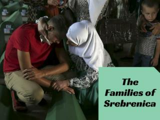 The families of Srebrenica