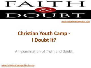 Christian Youth Camp - I Doubt It?