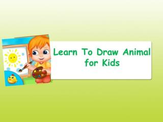 Learn to Draw Animals for Kids