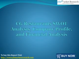 CG Restaurants SWOT Analysis - JSB Market Research