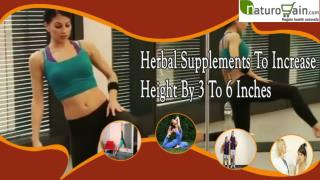 Herbal Supplements To Increase Height By 3 To 6 Inches