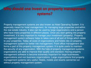Why should one invest on property management systems?
