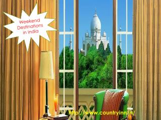 Weekend Destination in India