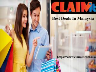 Best Deals In Malaysia