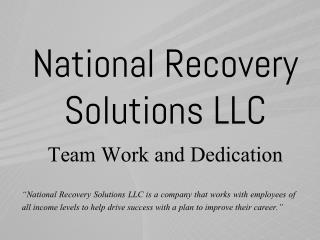 National Recovery Solutions LLC - Team Work and Dedication