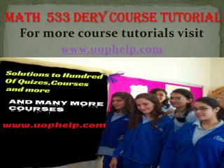 MATH 533  dery   new Courses/ uophelp