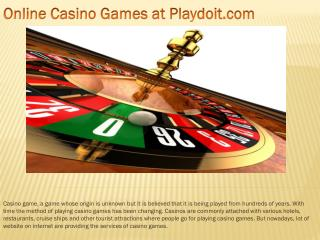 Online Casino Games at Playdoit.com