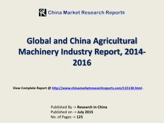 Agricultural Machinery Market in World and China Region 2014