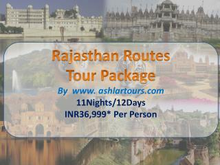 Rajasthan Routes Tour Package