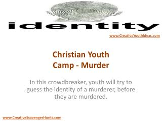 Christian Youth Camp - Murder