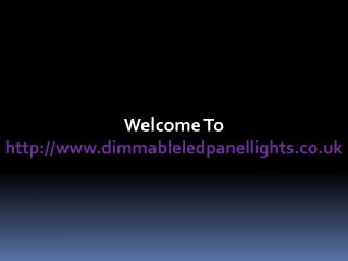 Benefits of using dimmable LED panel lights