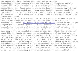 The impact Of Social Networking Sites Such As Twitter
