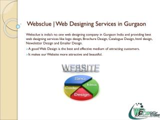 Websclue providing best web designing services in Gurgaon In