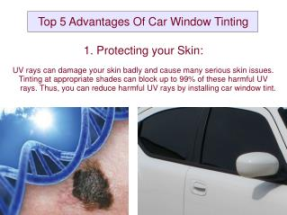 Top 5 Advantages Of Car Window Tinting