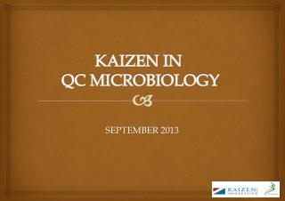KAIZEN IN QC MICROBIOLOGY