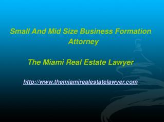 Small And Mid Size Business Formation Attorney