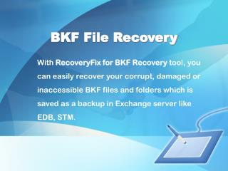 BKF File Recovery