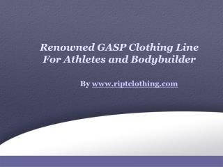 The Leading Brand: GASP Clothing