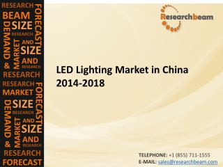 LED Lighting Market in China 2014-2018