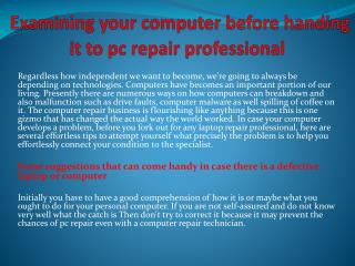 Examining your computer before handing it to pc repair professional