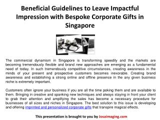Beneficial Guidelines to Leave Impactful Impression with Bespoke Corporate Gifts in Singapore