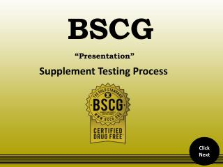 BSCG Supplement Testing and Certification Process.pptx