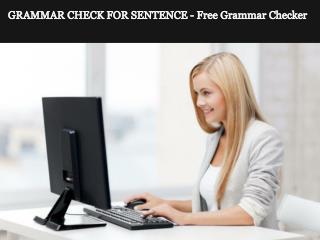 GRAMMAR CHECK FOR SENTENCE - Free Grammar Checker