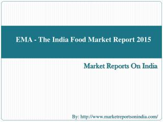 EMA - The India Food Market Report 2015
