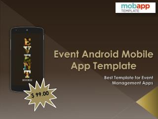 The Most Attractive Event Android Mobile Apps Template - only at $99