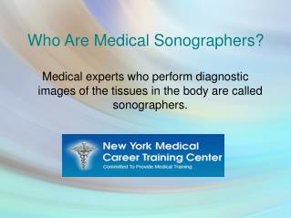 What Are The Duties of Medical Sonographer? Are You Aware of It?