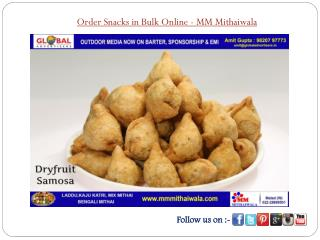 Order Snacks in Bulk Online - MM Mithaiwala