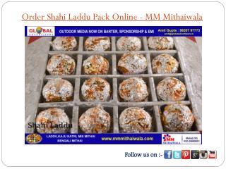 Order Shahi Laddu Pack Online - MM Mithaiwala