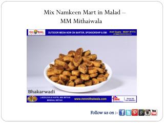 Mix Namkeen Mart in Malad - MM Mithaiwala