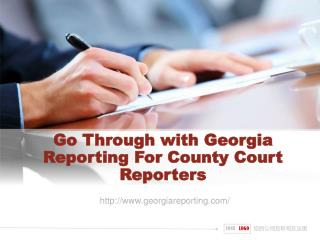 Go Through with Georgia Reporting For County Court Reporters